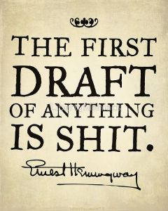 the-first-draft-of-anything-is-shit